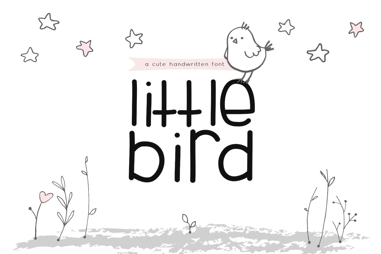 Little Bird - A Cute Handwritten Font example image 1