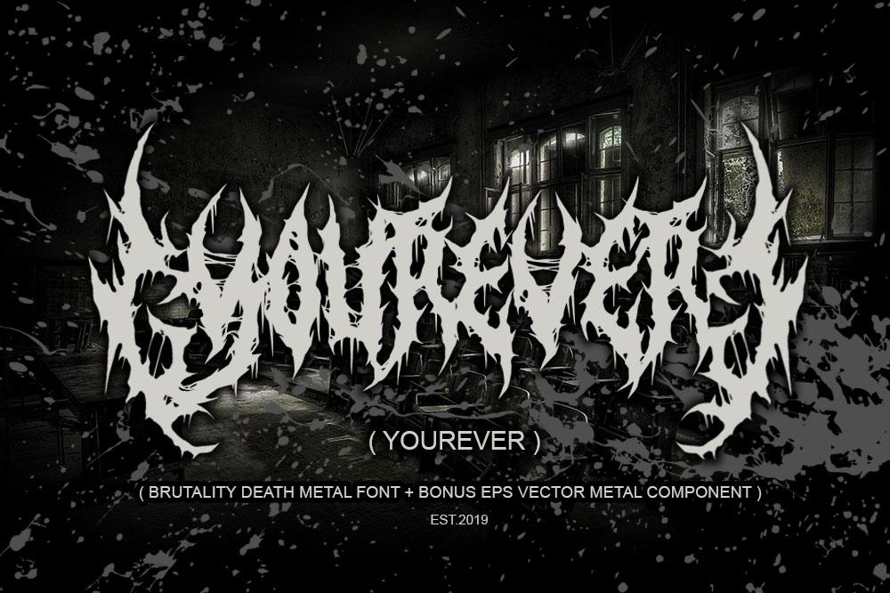 YOUREVER BRUTAL DEATH METAL FONT example image 2