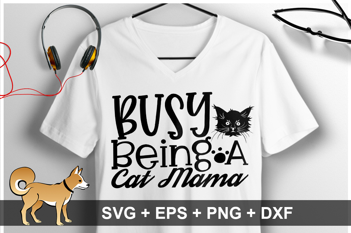 Busy Being A Cat Mama SVG Design example image 1