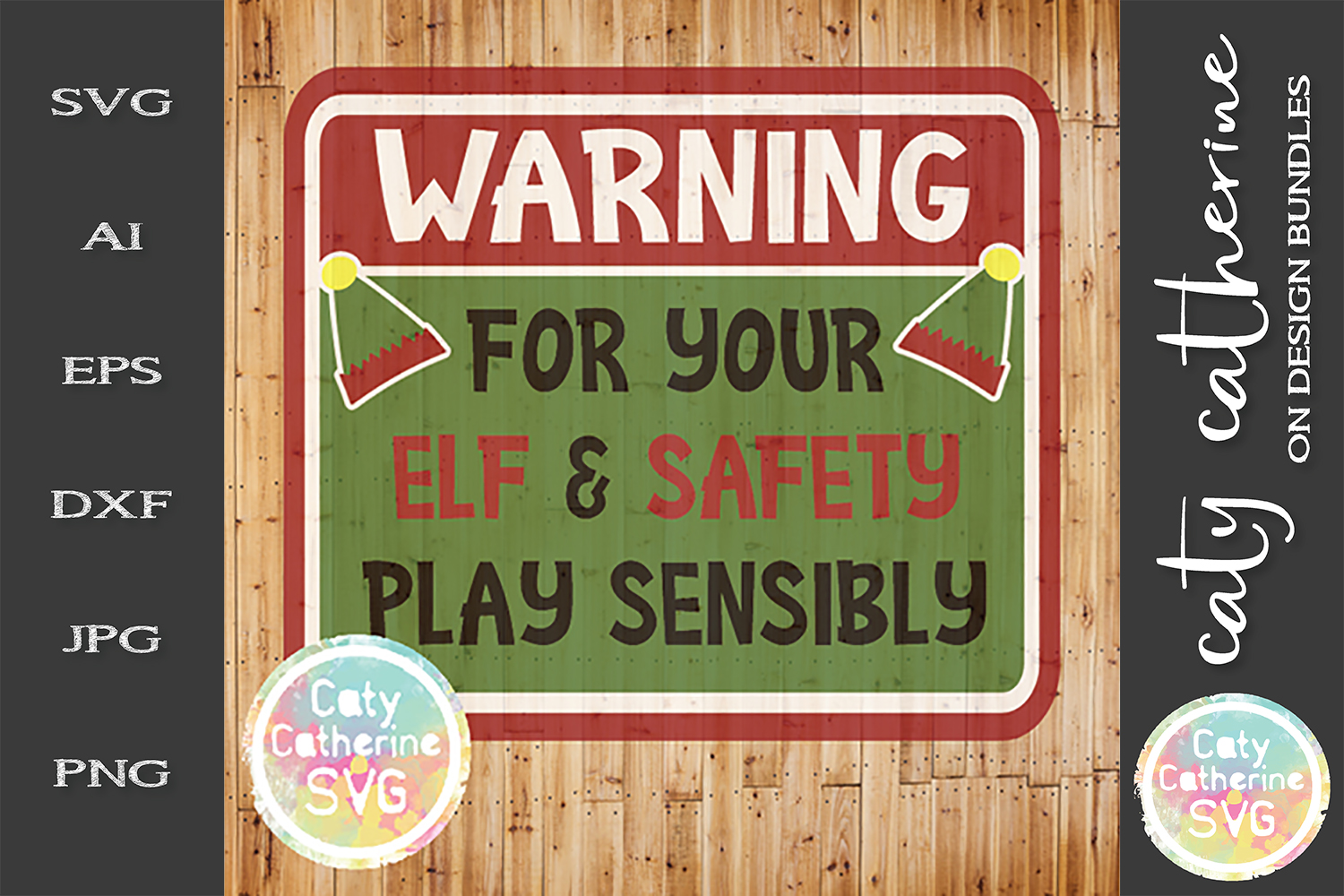 Warning For Your Elf & Safety Play Sensibly SVG Cut File example image 1