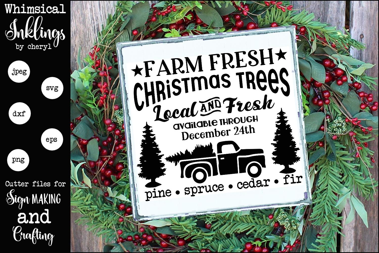 Fresh Christmas Trees.Farm Fresh Christmas Trees 2 Svg