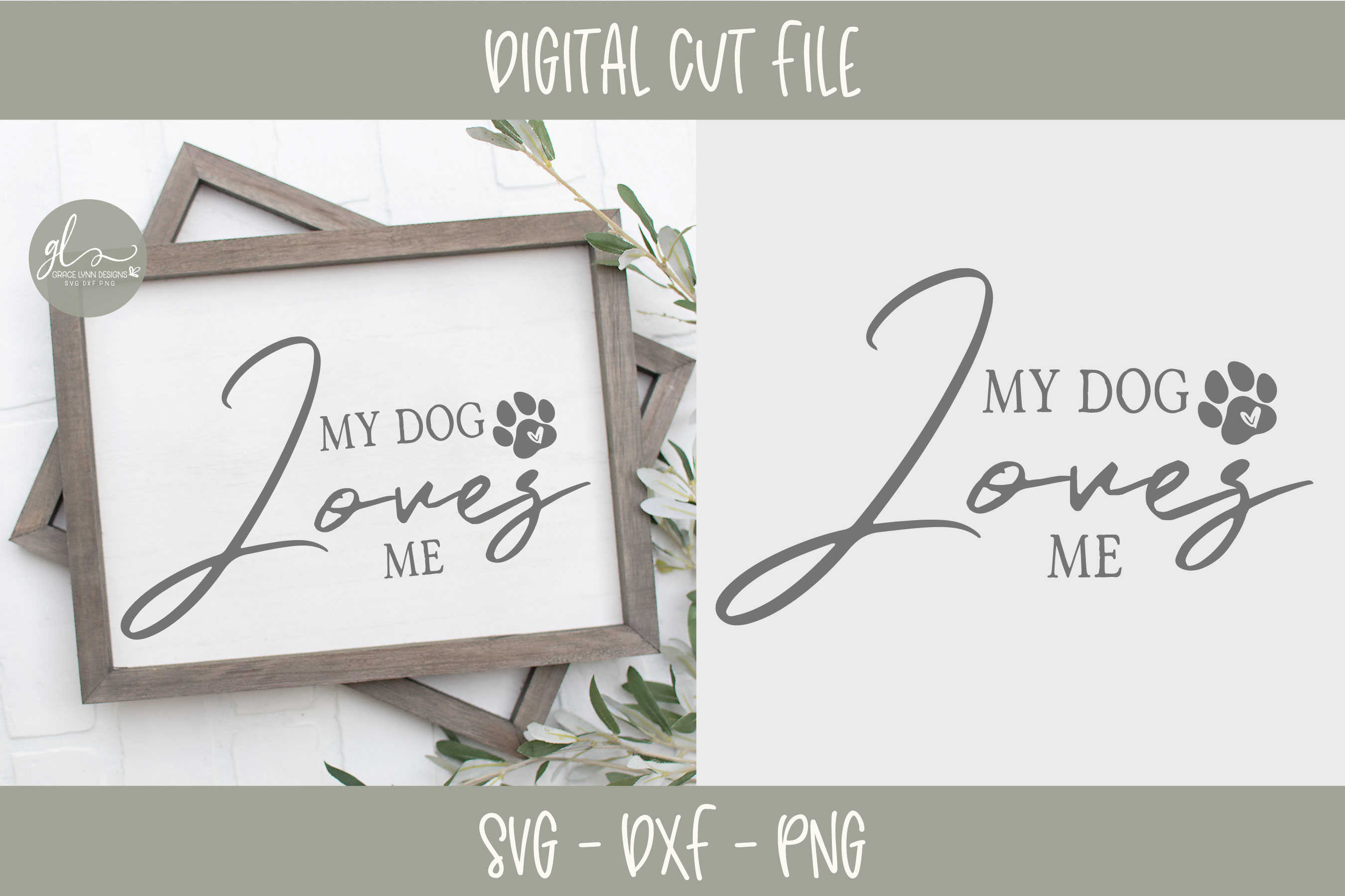 My Dog Loves Me - SVG Cut File example image 1