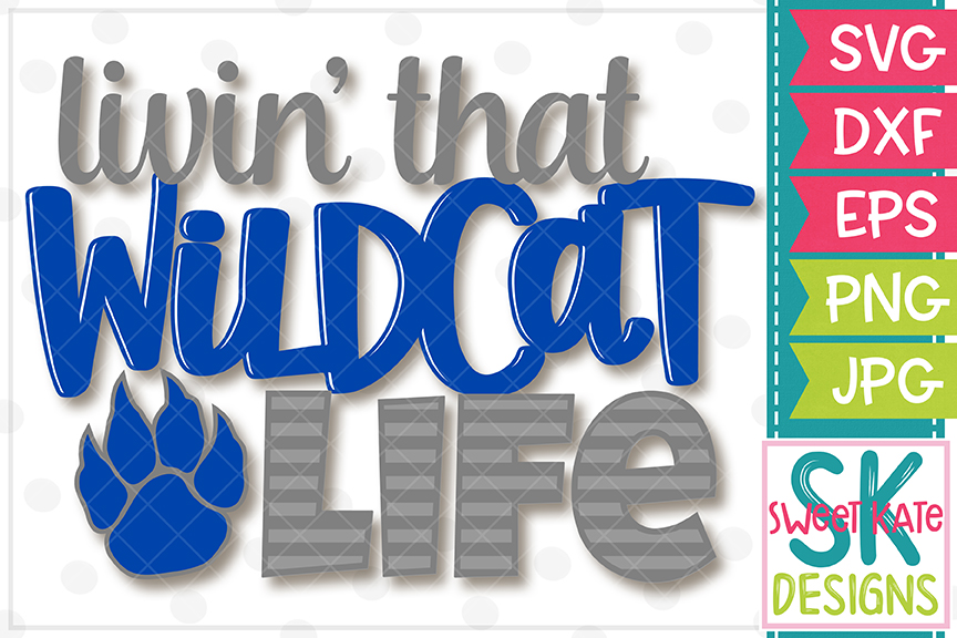 Livin' That Wildcat Life SVG DXF EPS PNG JPG example image 2