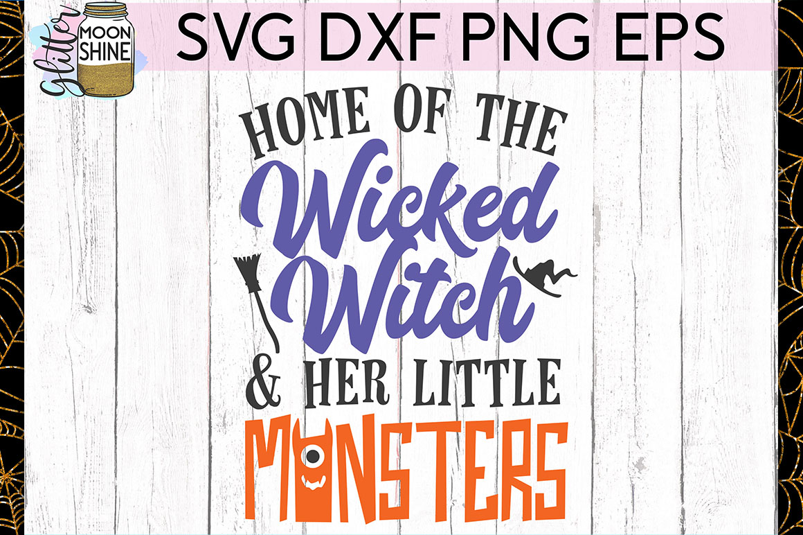 Home Of The Wicked Witch SVG DXF PNG EPS Cutting Files example image 1