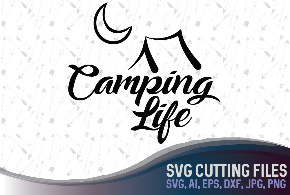 Camping Life - cute camping design with a tent and the Moon, SVG, PNG, JPG, EPS, AI, DXF example image 1