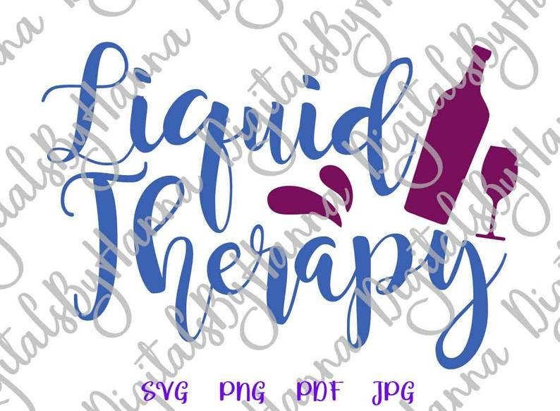 Liquid Therapy Drink Alcohol Print & Cut File PNG SVG PDF example image 4
