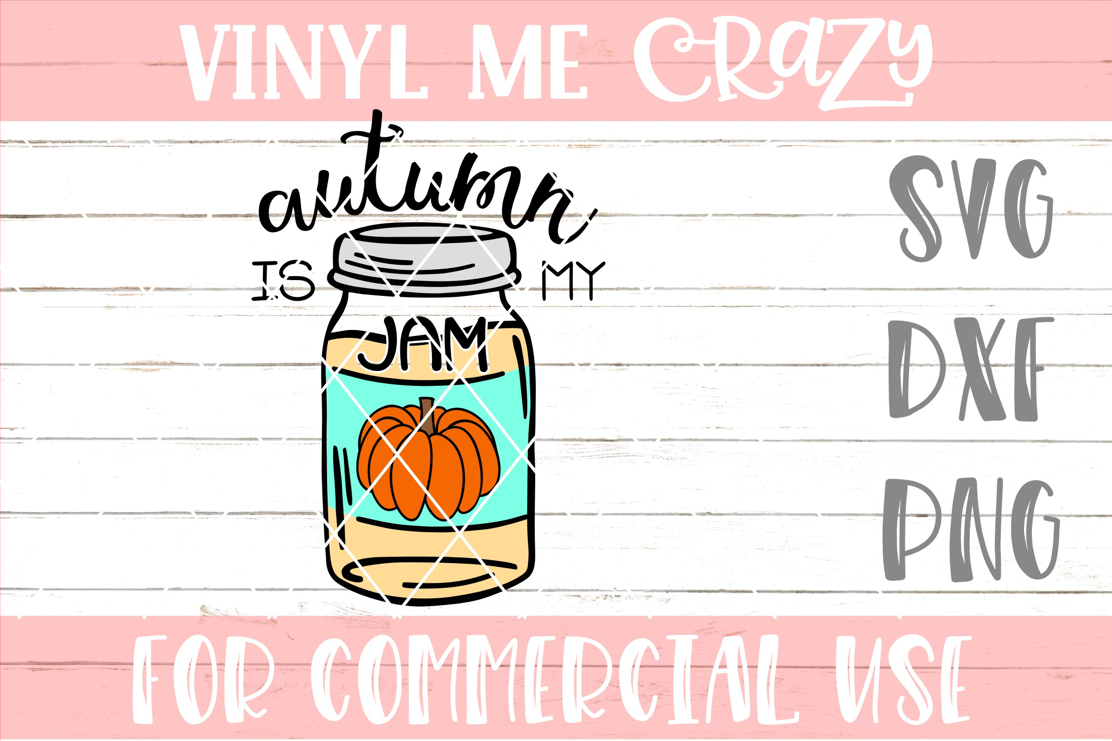 Autumn Is My Jam SVG DXF PNG example image 1