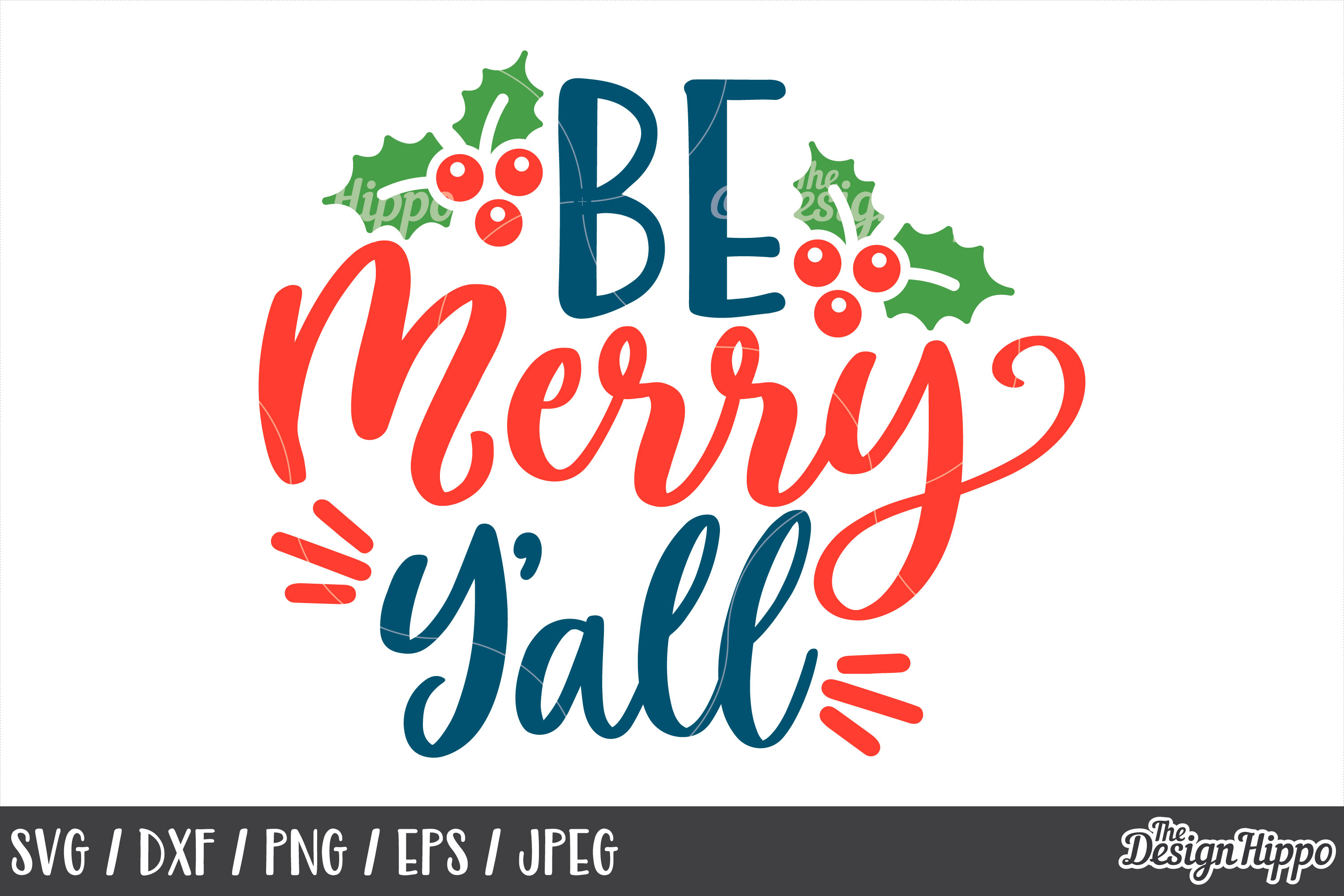 Christmas, Be Merry Y'all SVG, Mistletoe, PNG, DXF, Cut File example image 1