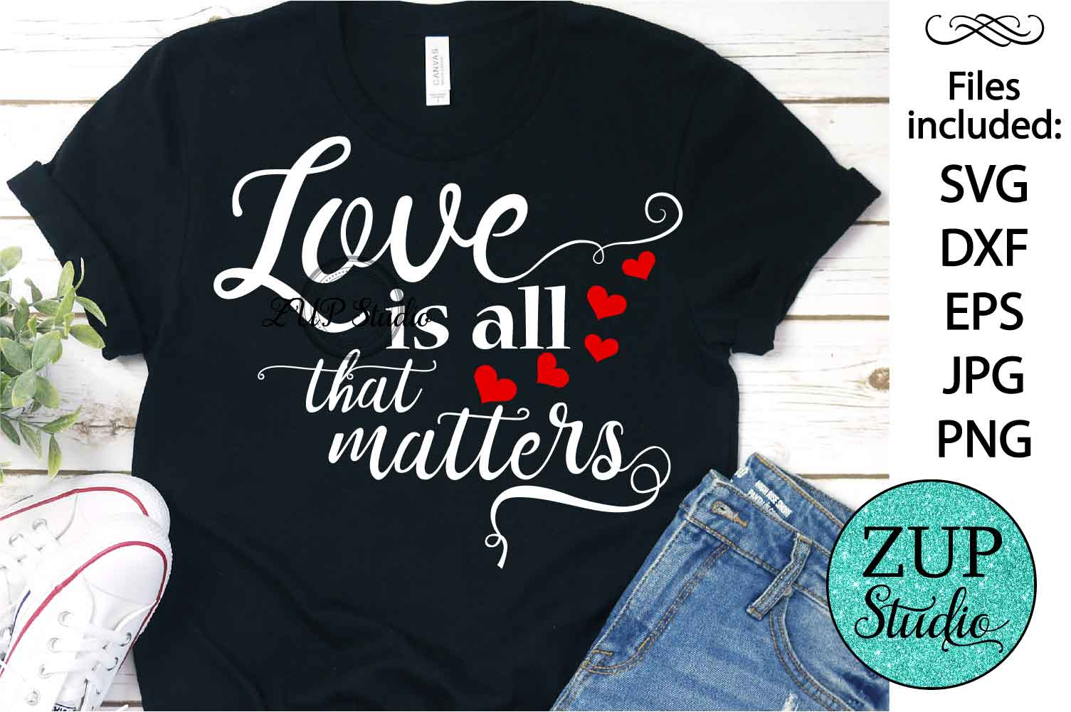 Love is all that matters Cutting files svg design 53 example image 1