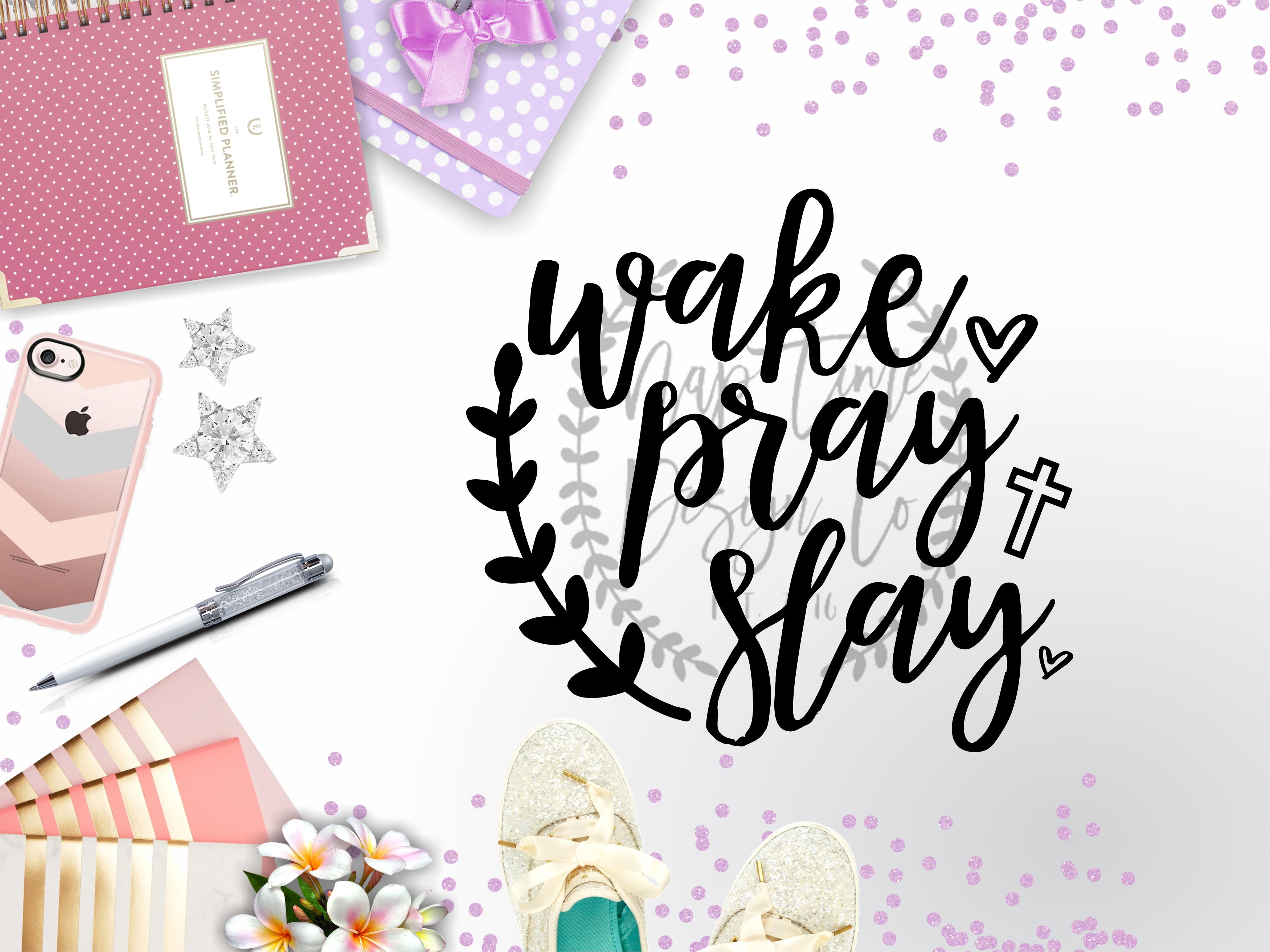 Wake Pray Slay SVG example image 1
