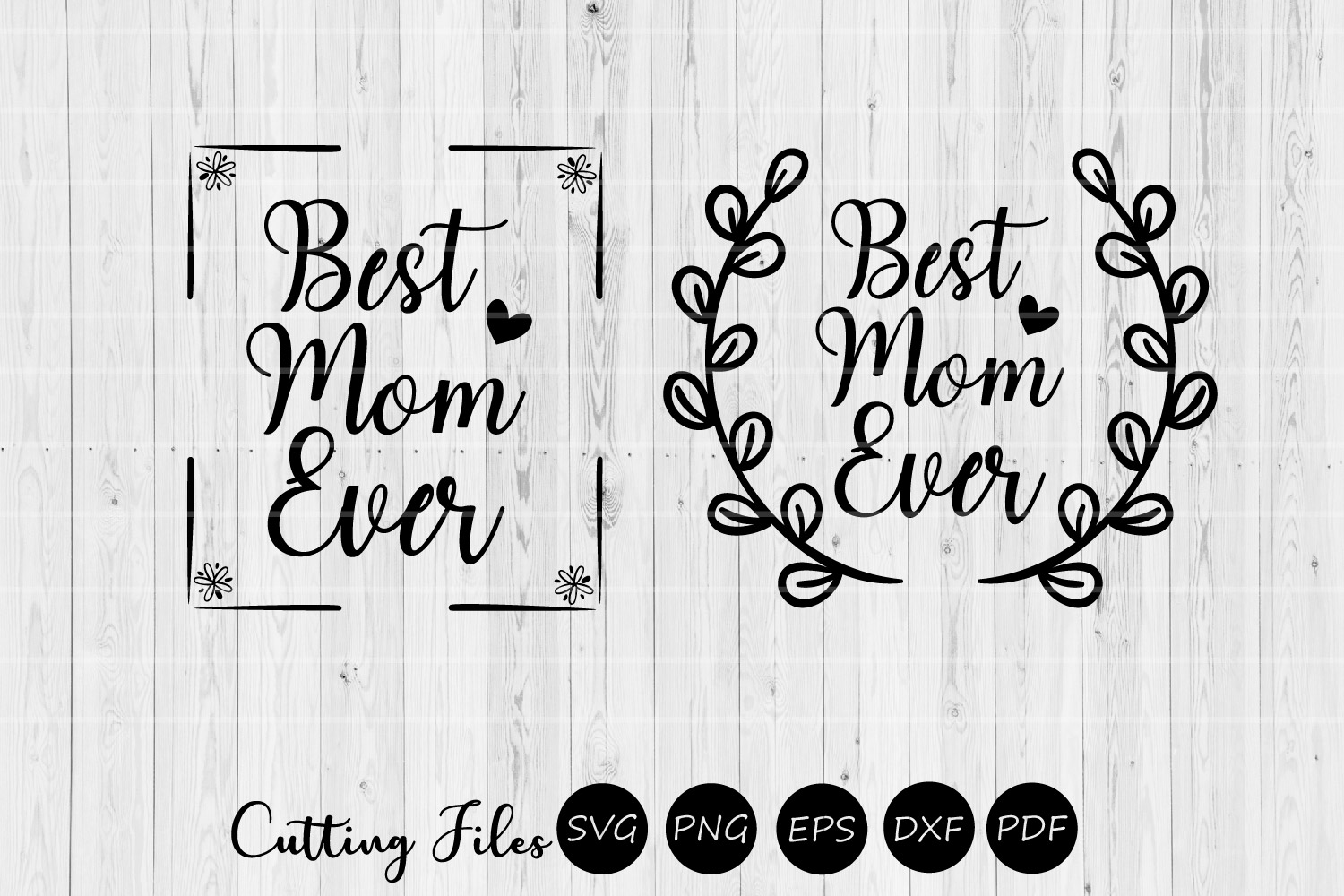 Best mom ever| Mothers day | SVG Cutting files | example image 1