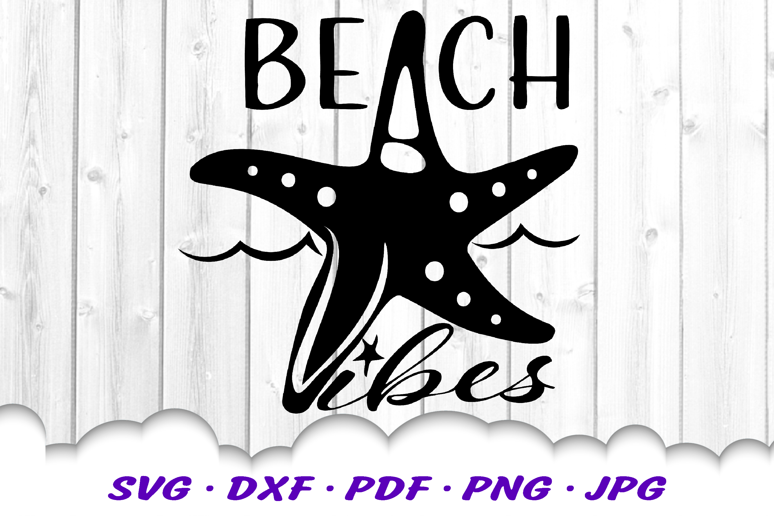 Beach Vibes Starfish SVG DXF Cut Files example image 2