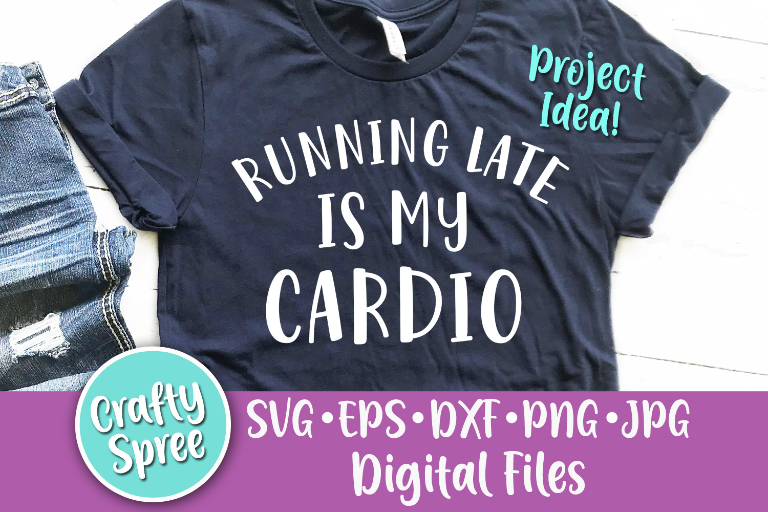 Running Late is My Cardio SVG PNG DXF Cut File example image 2