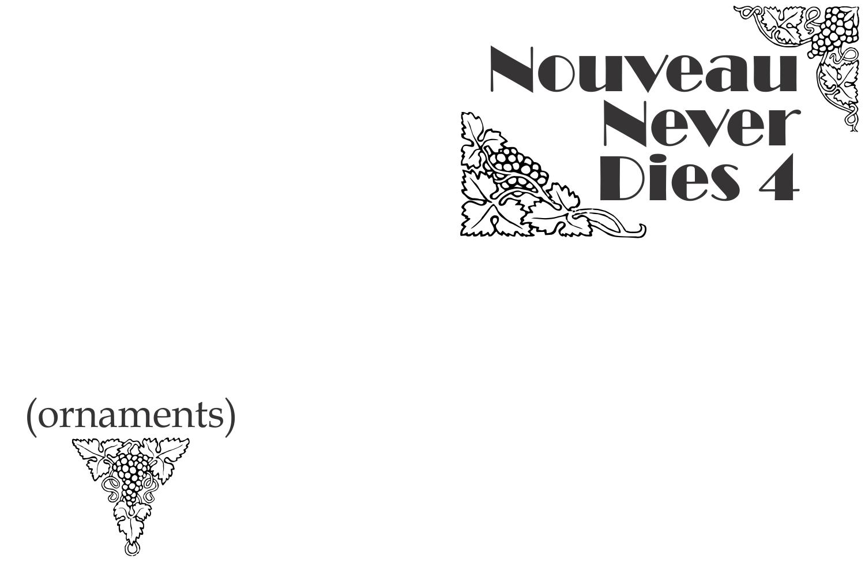 Nouveau Never Dies 4 example image 2
