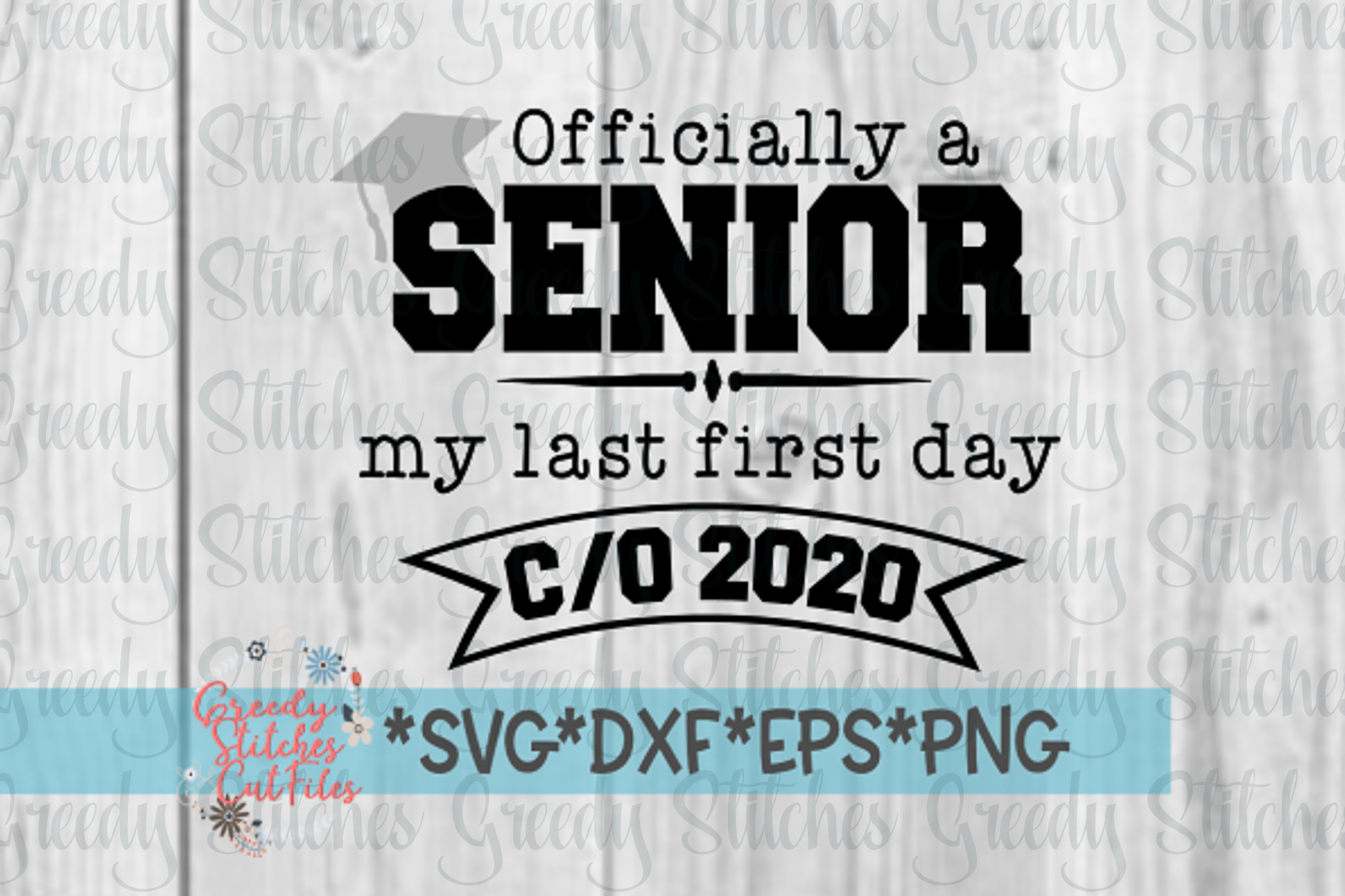 Officially A Senior, My Last First Day Class of 2020 svg example image 1