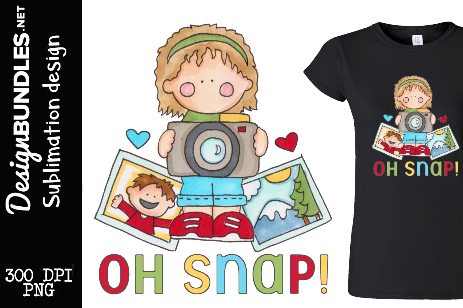 Oh Snap Sublimation Design example image 1