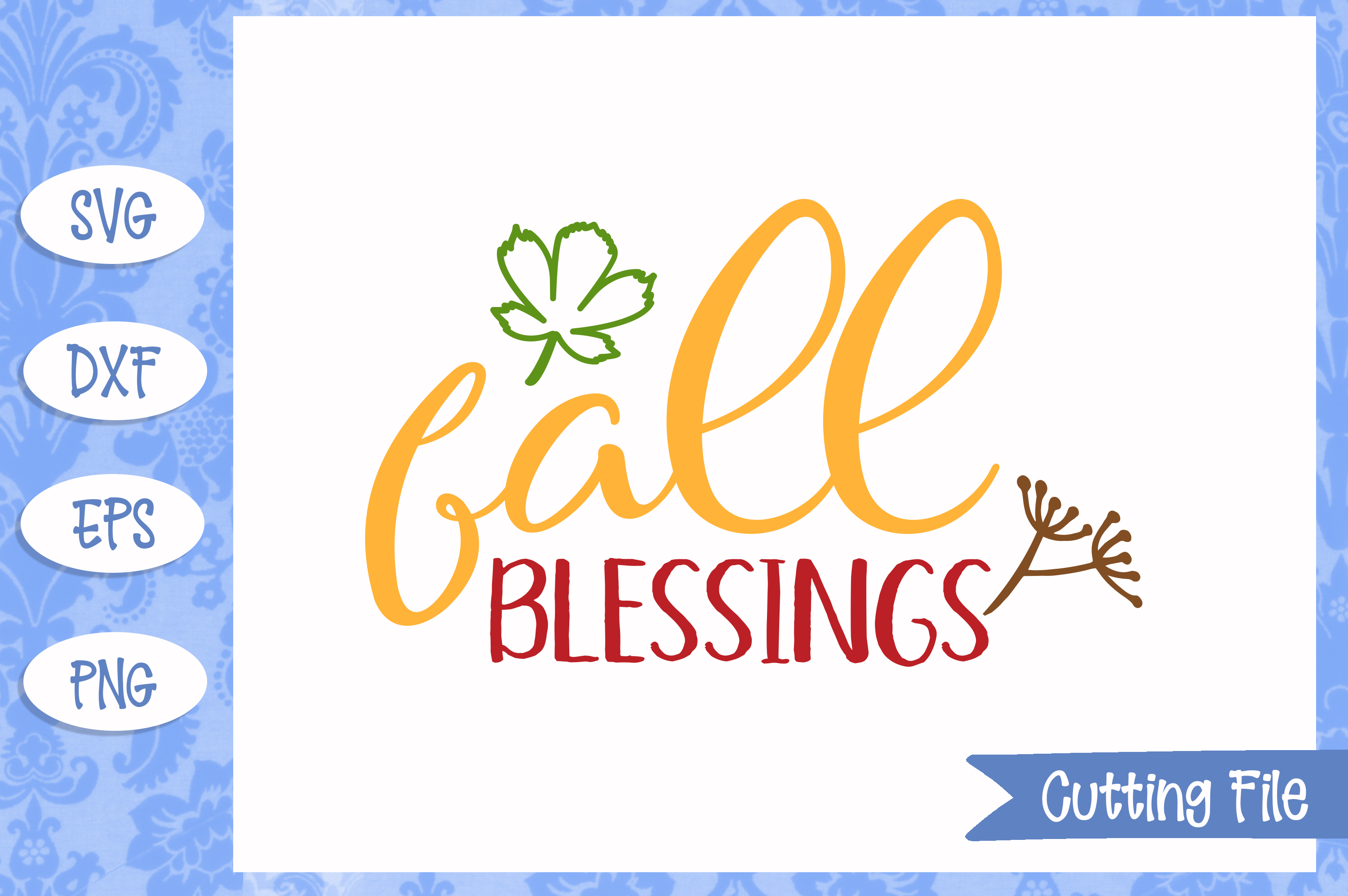 Fall blessings SVG File example image 1