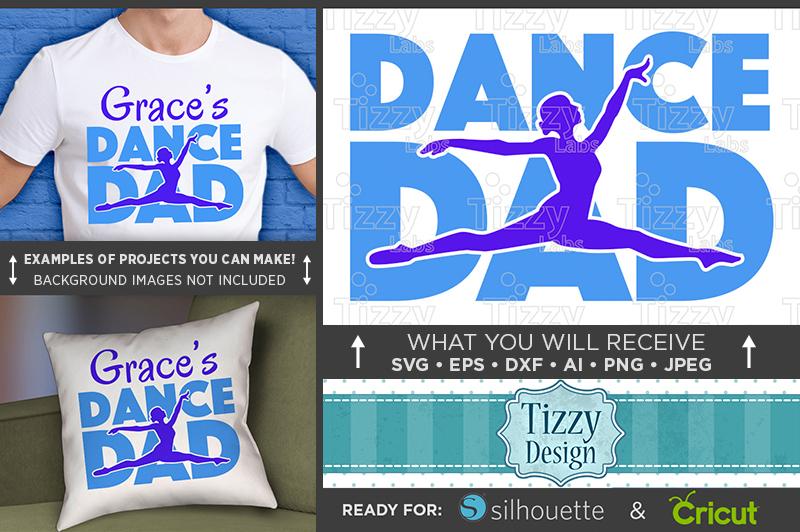 Dance Dad SVG File - Dance Dad Shirt SVG - 1048 example image 1