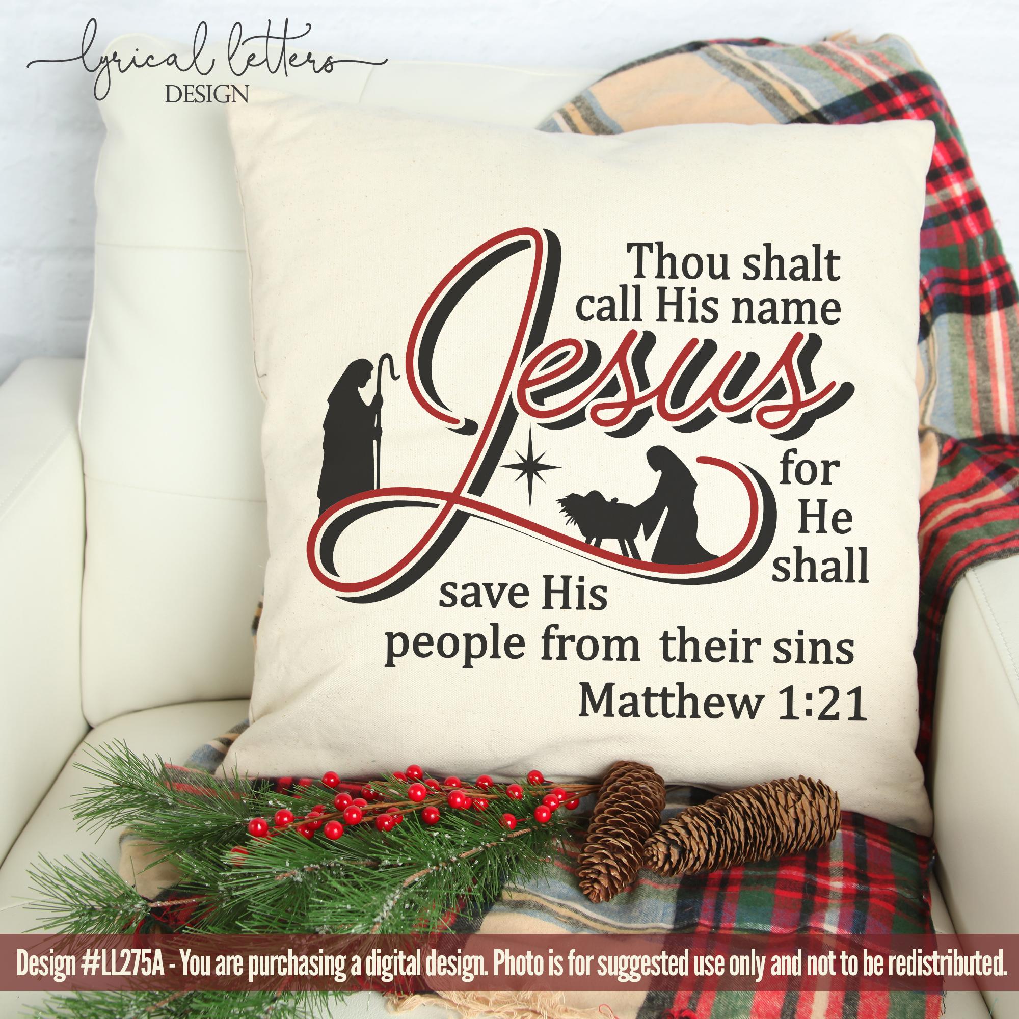 Thou Shalt Call His Name Jesus Christmas Nativity SVG LL275A example image 2