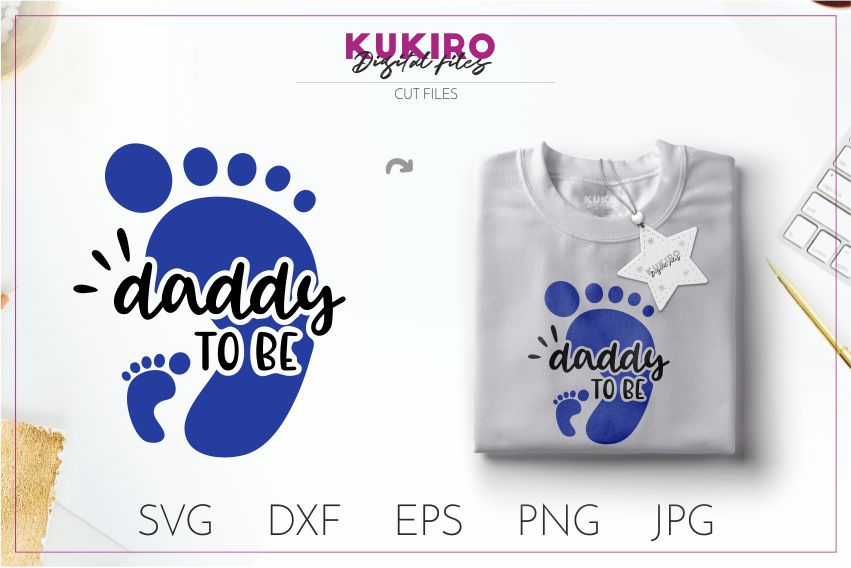 Daddy to be SVG - Father's day - New FATHER cut file example image 1