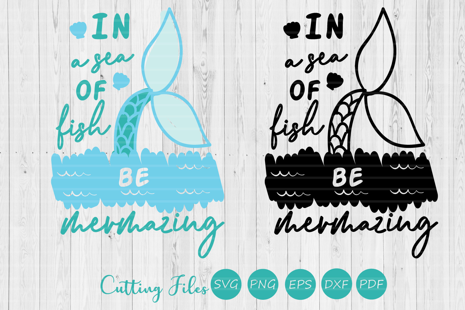 In a sea of fish be mermazing  SVG Cut file   Summer  cricut example image 1