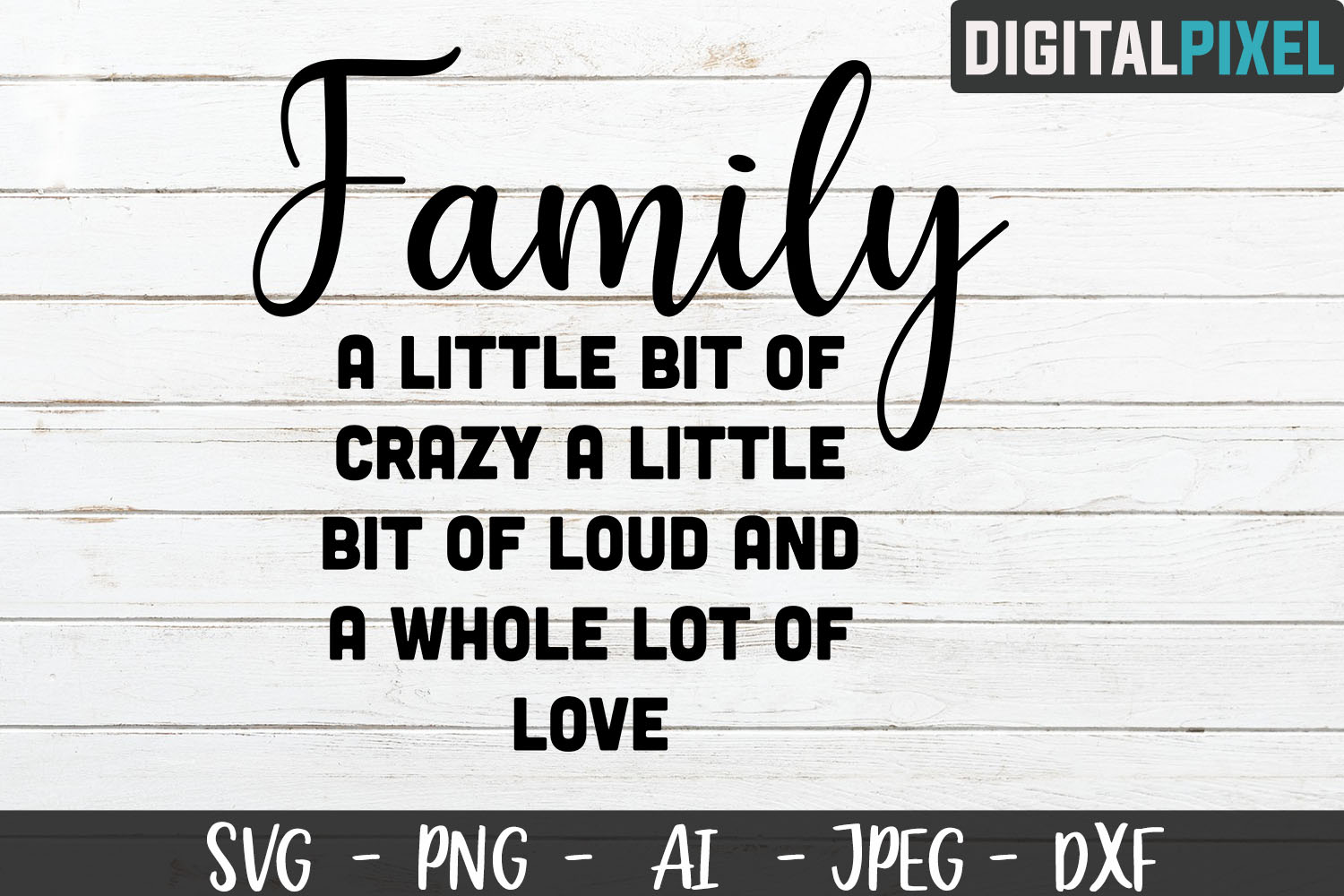Family Love Quote SVG PNG JPEG AI DXF Circut, Crafters SVG example image 2