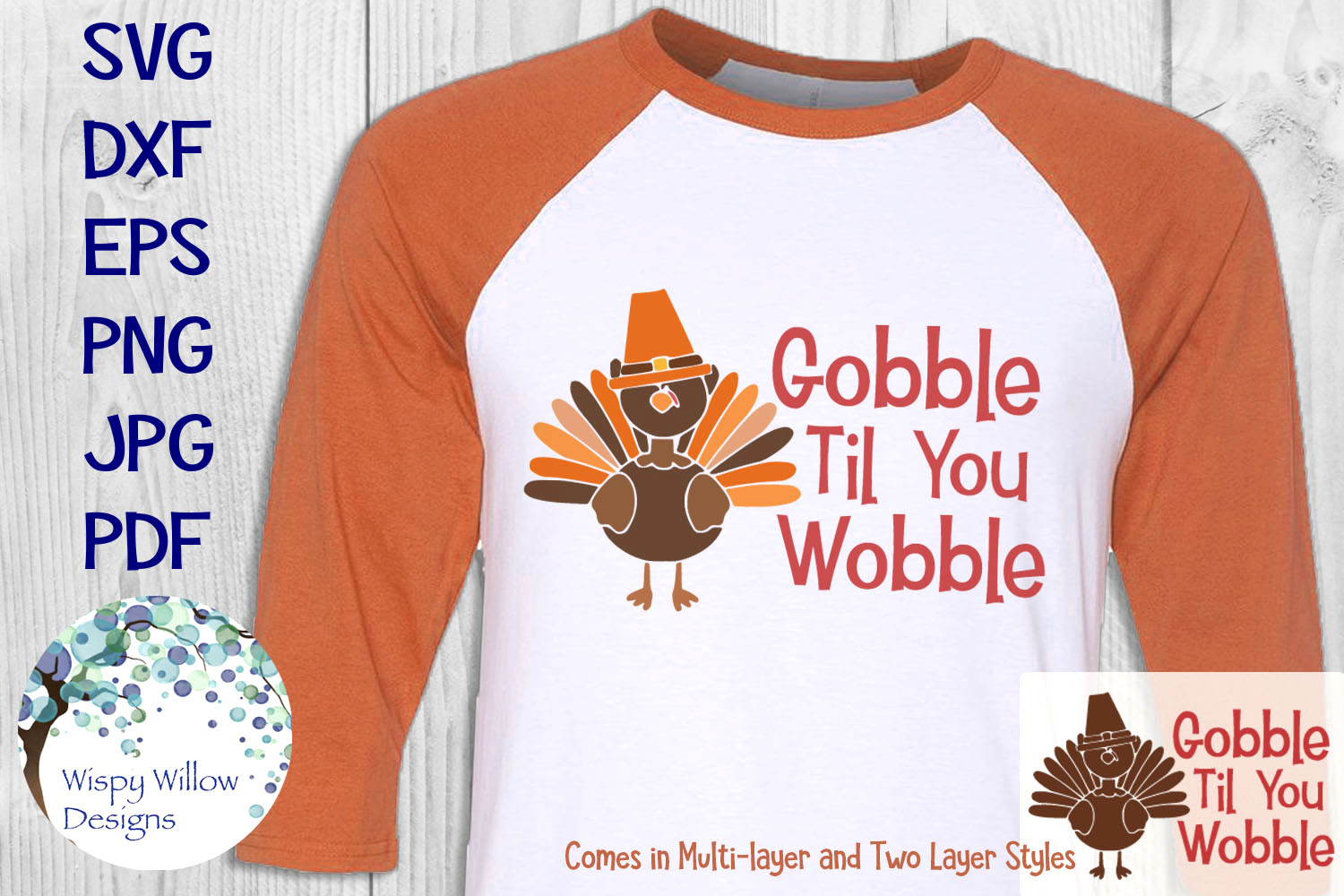 Gobble Til You Wobble | Thanksgiving Turkey | Funny Fall SVG example image 1