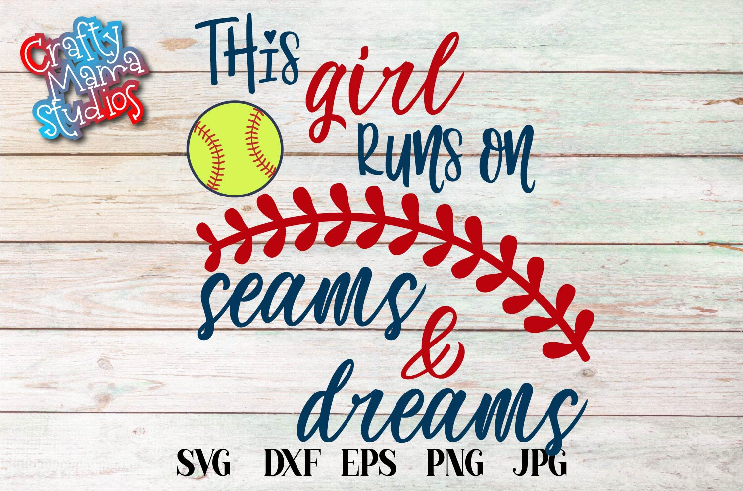 Softball SVG, This Girl Runs On Seams And Dreams, Girl Power example image 2