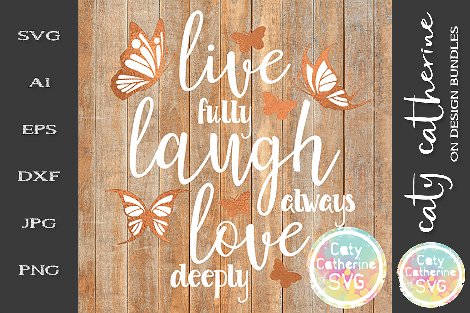 Live Fully Laugh Always Love Deeply SVG example image 1