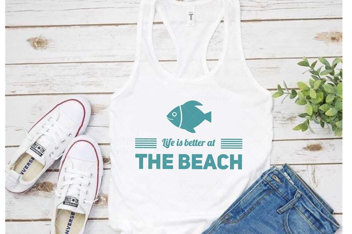 Life is better at the beach svg, summer cut file, beach svg example image 1