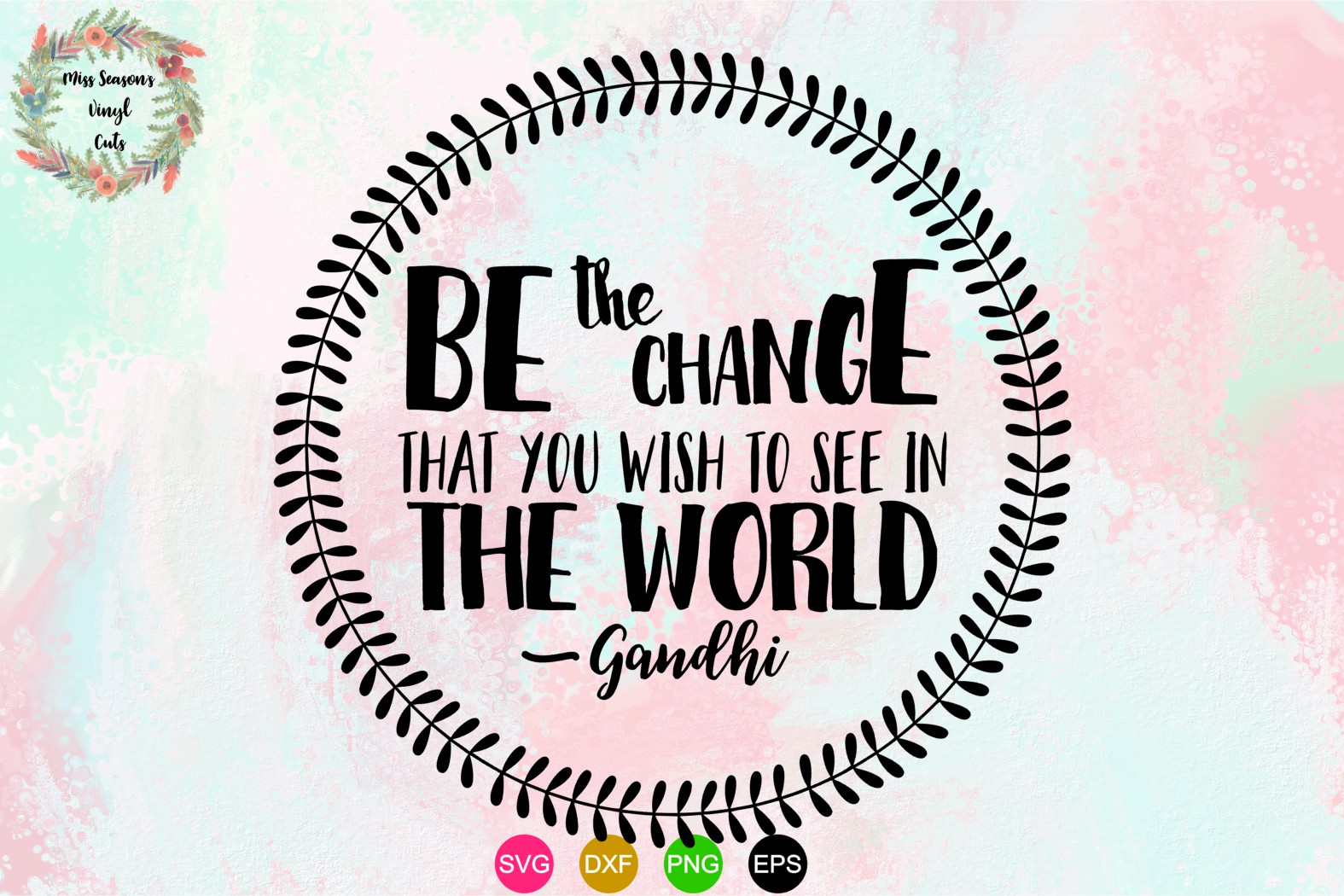 Be the change - Gandhi SVG , Dxf, Eps, Png example image 1