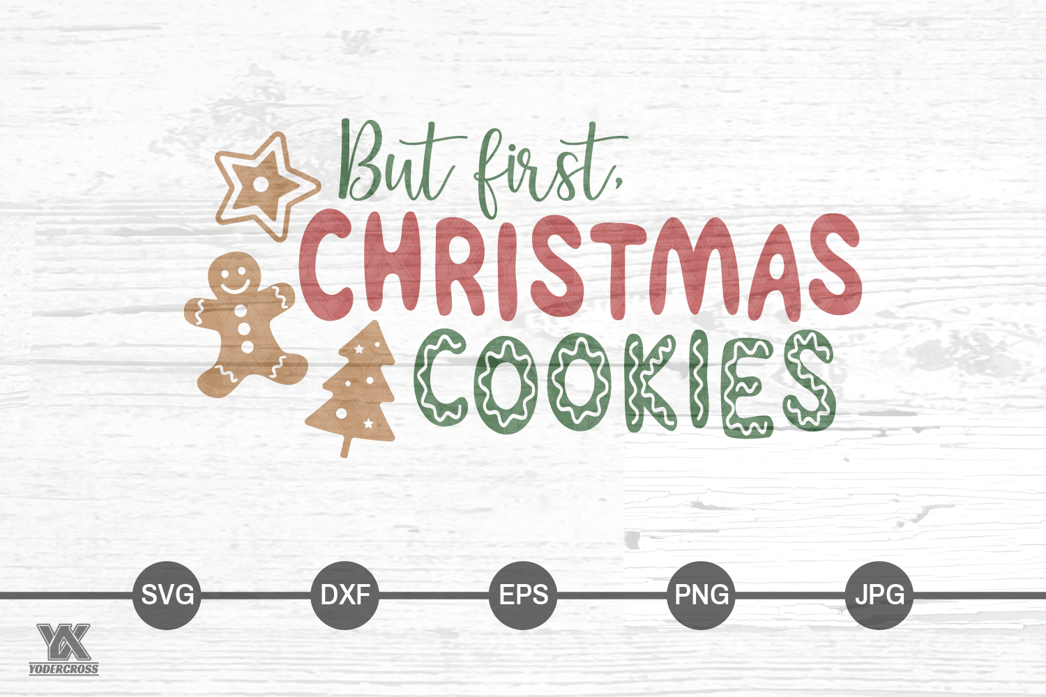 But First, Christmas Cookies SVG example image 4