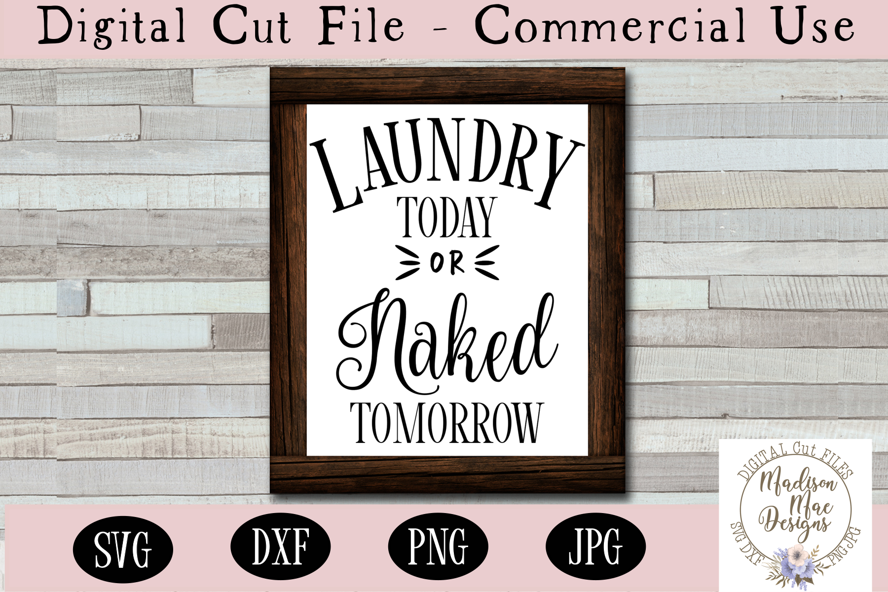 Laundry Today Or Naked Tomorrow SVG (910361)   Cut Files