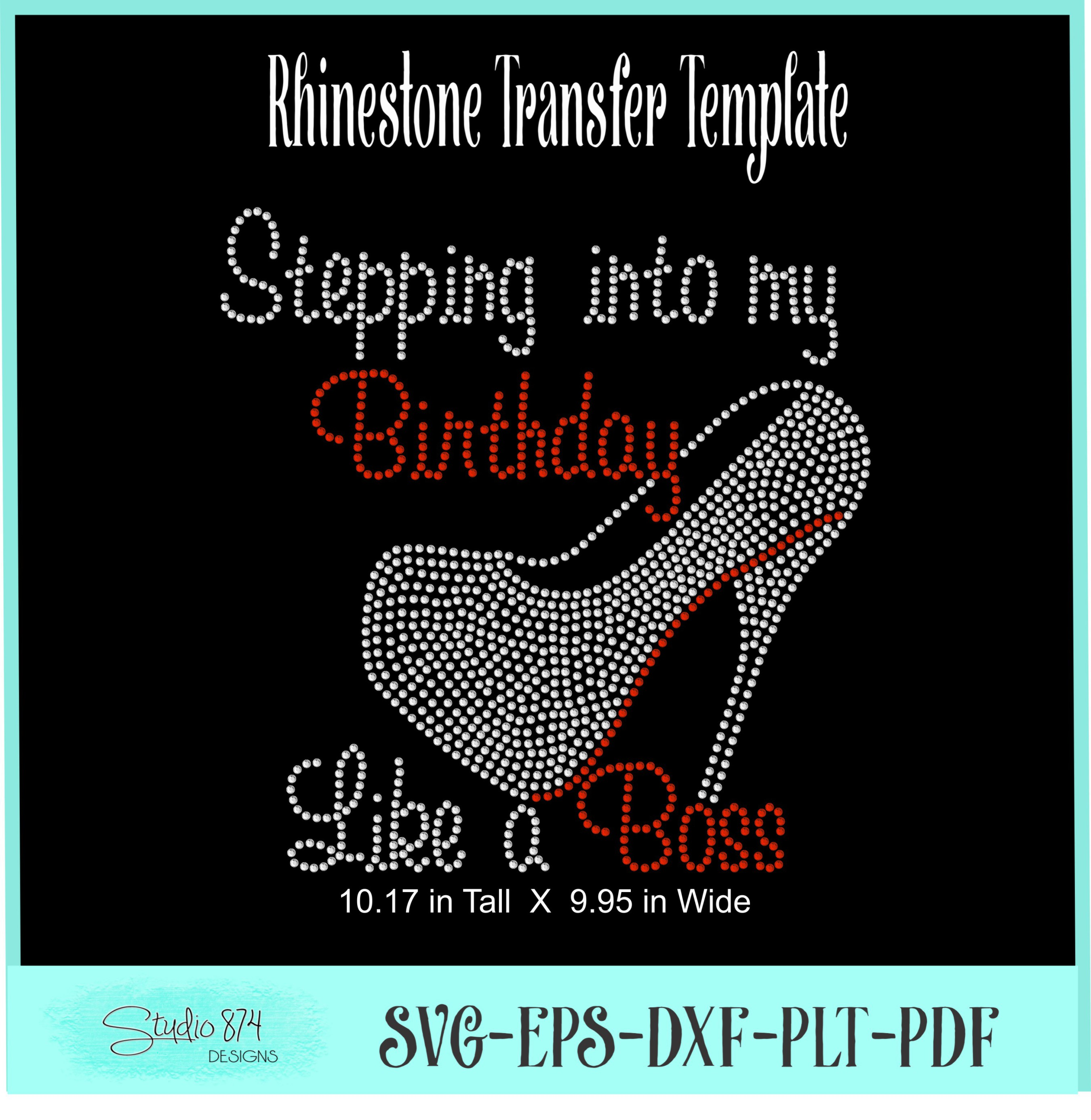 Stepping Into My Birthday Rhinestone Template - Boss R1 example image 4