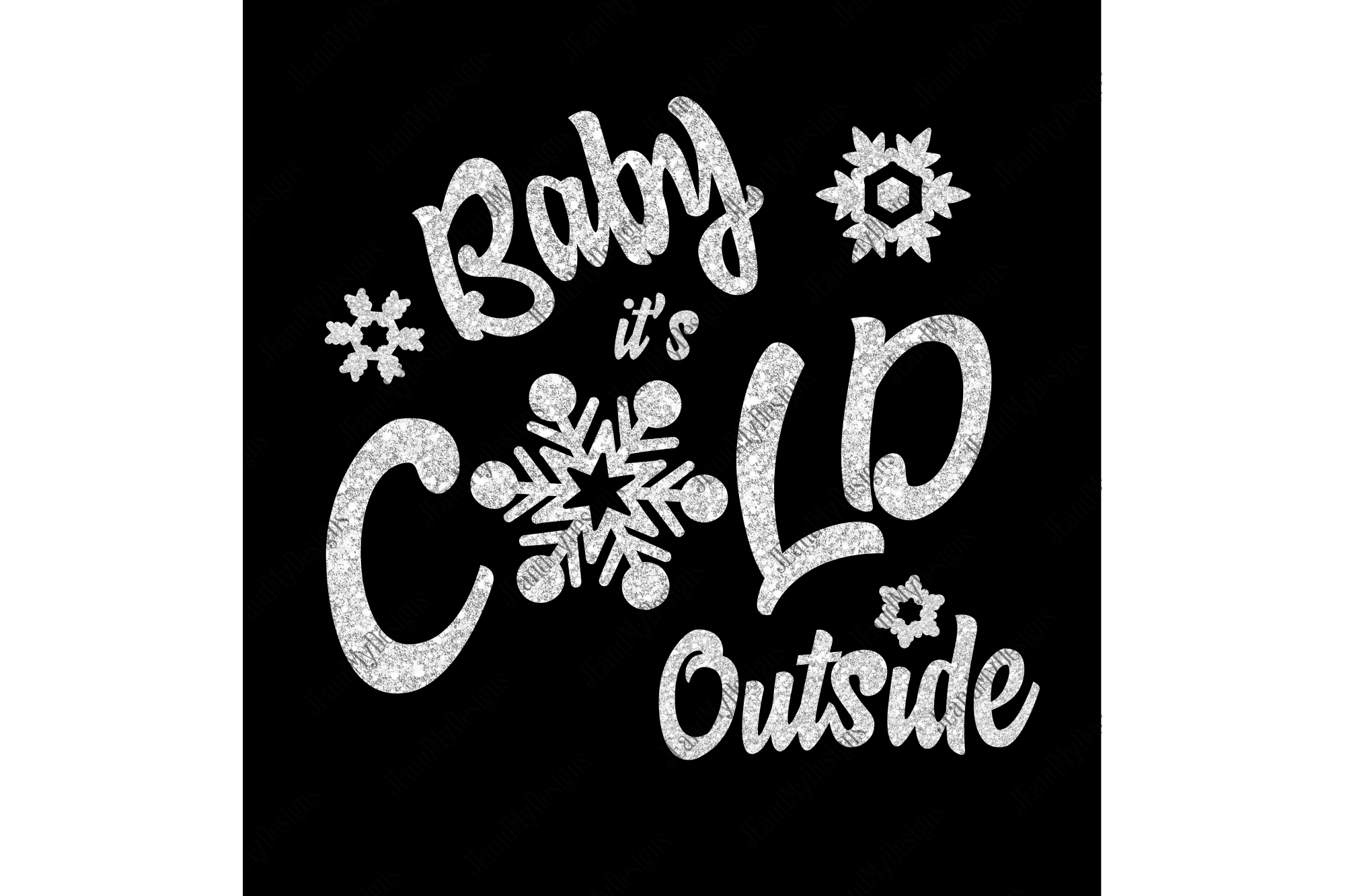 Baby it's COLD Outside SVG, JPEG, PNG, EPS, DXF example image 2