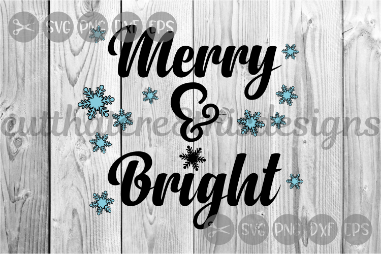 Merry & Bright, Snowflakes, Christmas, Cut File, SVG. example image 1