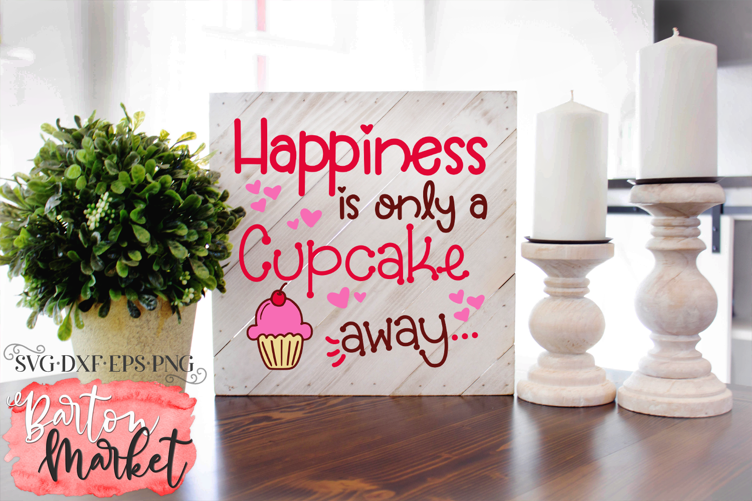 Happiness Is Only A Cupcake Away SVG DXF EPS PNG example image 5