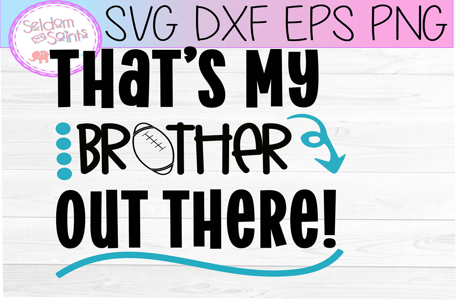 That's My Brother Out There! SVG PNG DXF EPS example image 2