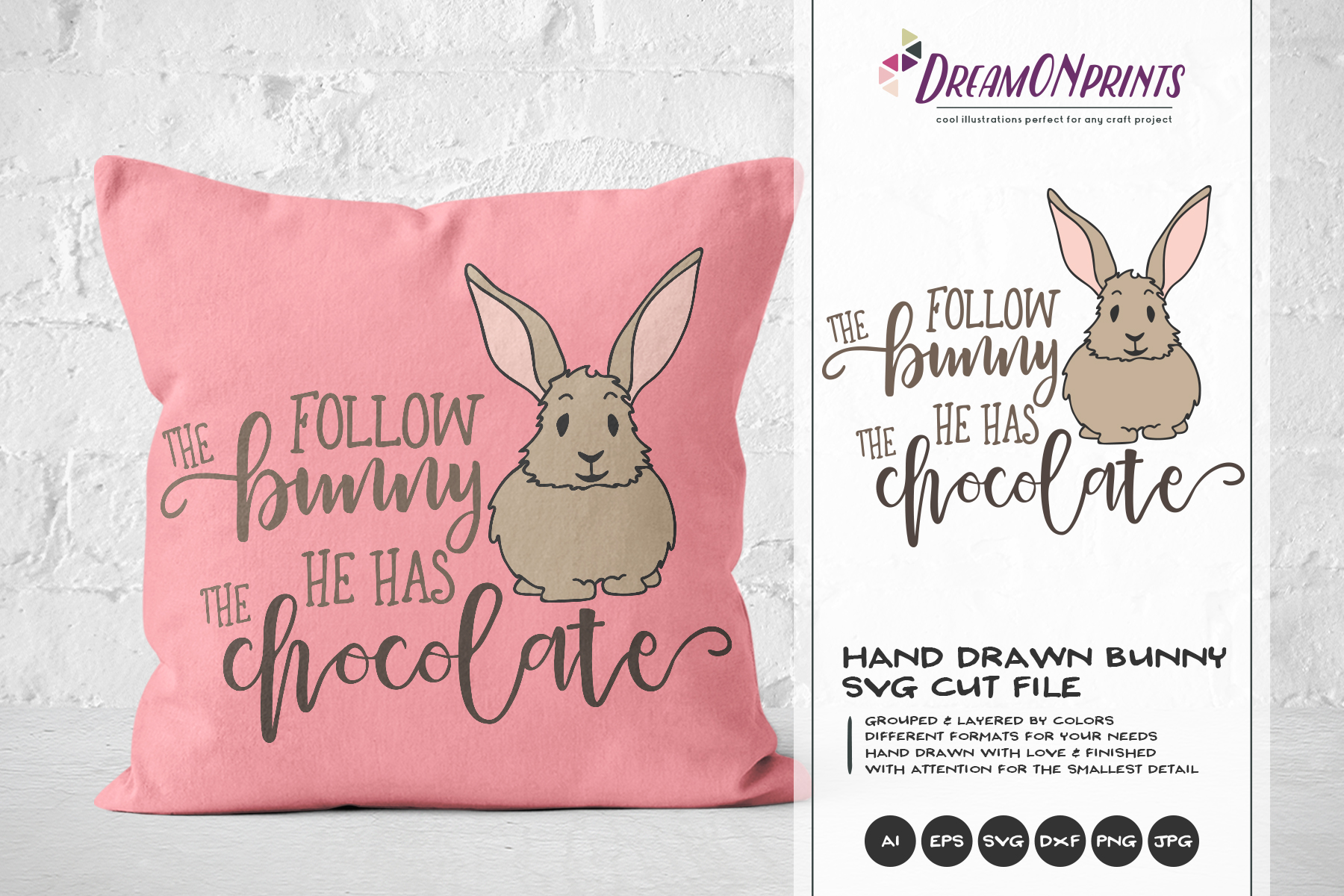 Follow the Bunny He has the Chocolate SVG - Easter SVG example image 1