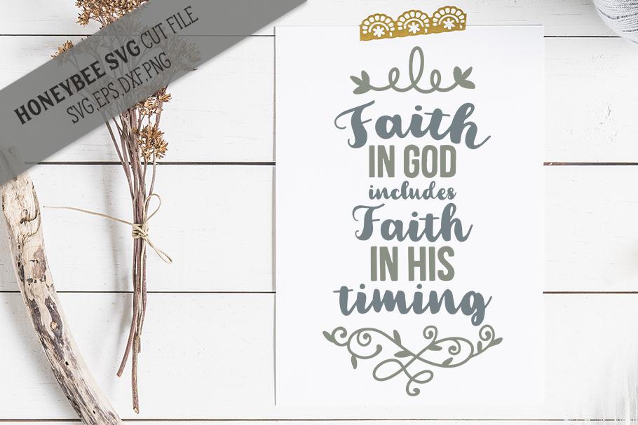 Faith in God Faith in Timing example image 1