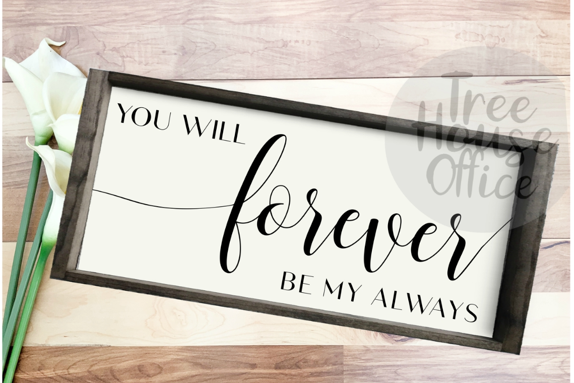 Forever Be My Always Over the Bed Bedroom Decor SVG PNG DXF example image 1