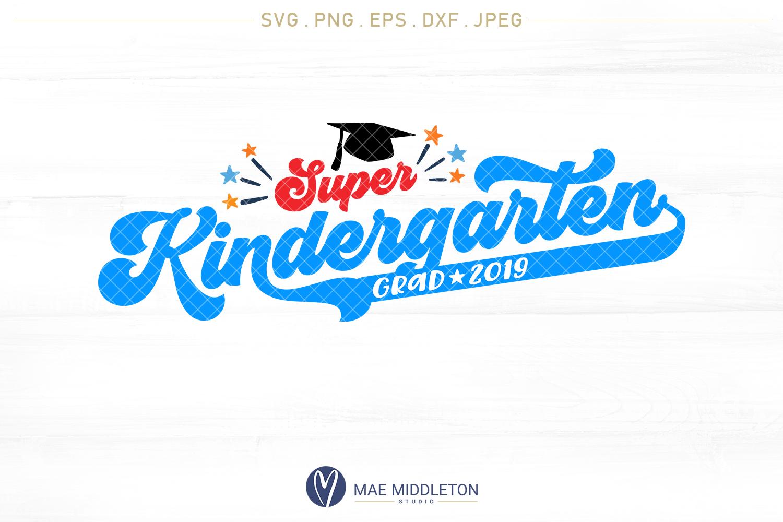 Super Kindergarten Grad with years example image 2
