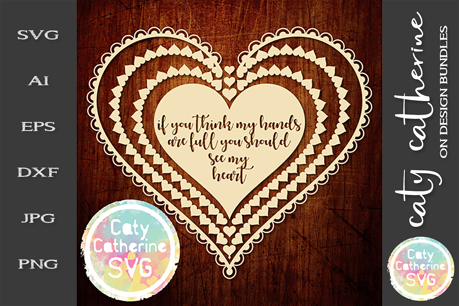 If You Think My Hands Are Full You Should See My Heart SVG example image 1