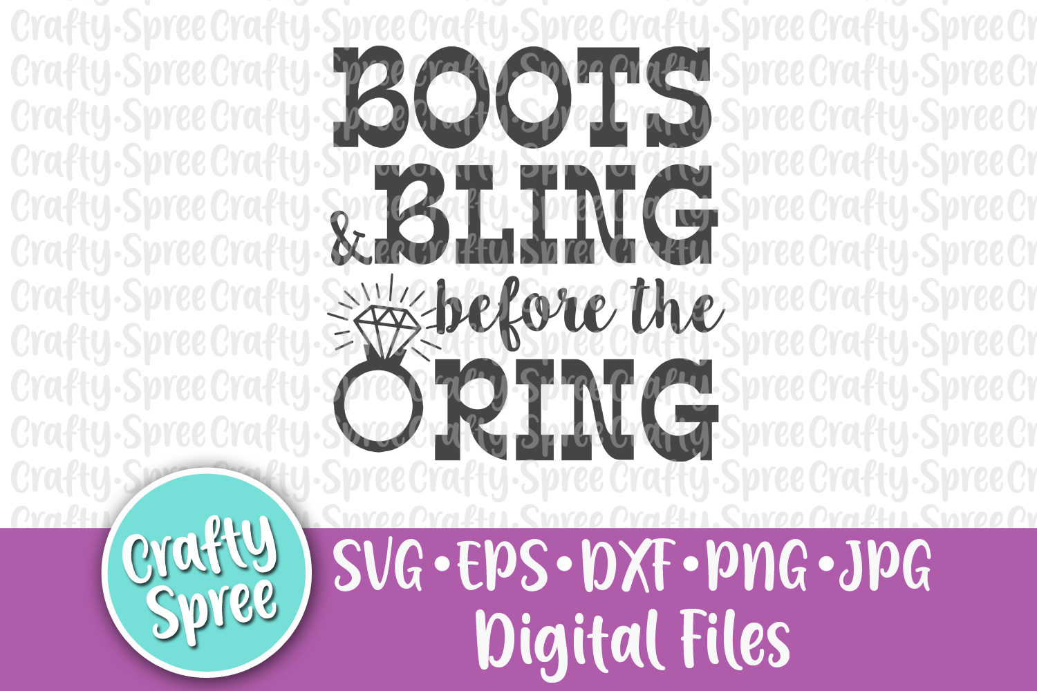 Boots & Bling Before the Ring Bachelorette Wedding SVG DXF example image 3
