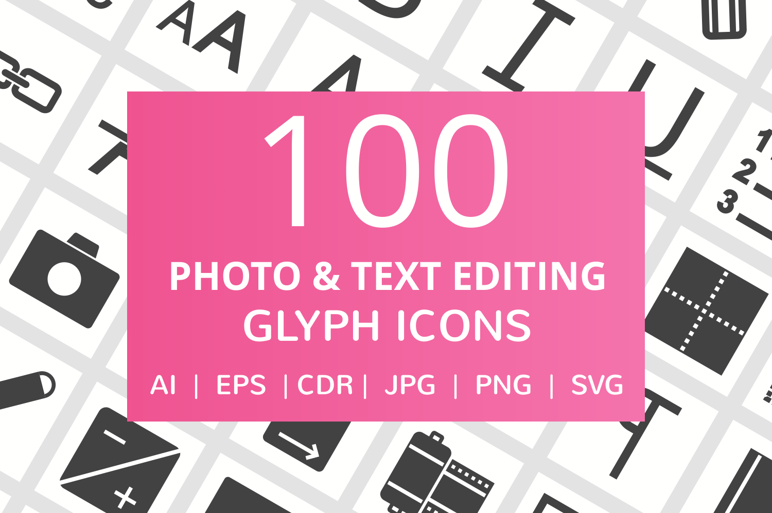 100 Photo & Text Editing Glyph Icons example image 1