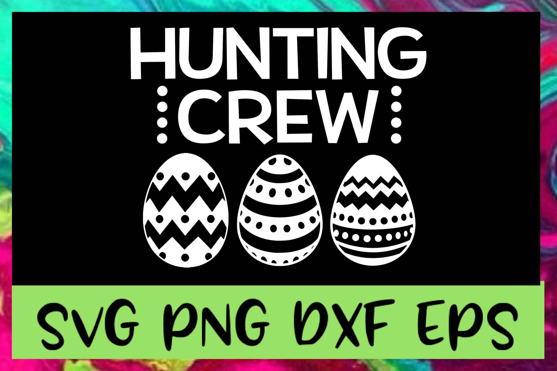 Easter Egg Hunting Crew SVG PNG DXF & EPS Design File example image 1
