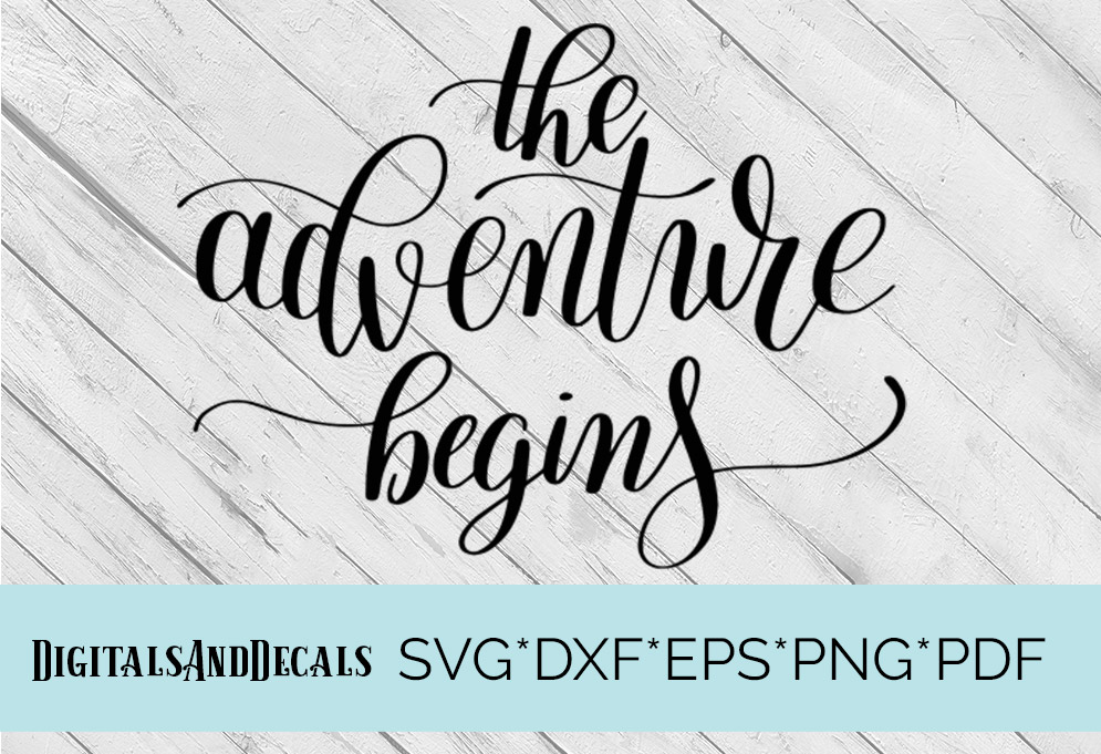 Family Quote The Adventure Begins SVG Cutting File  example image 1