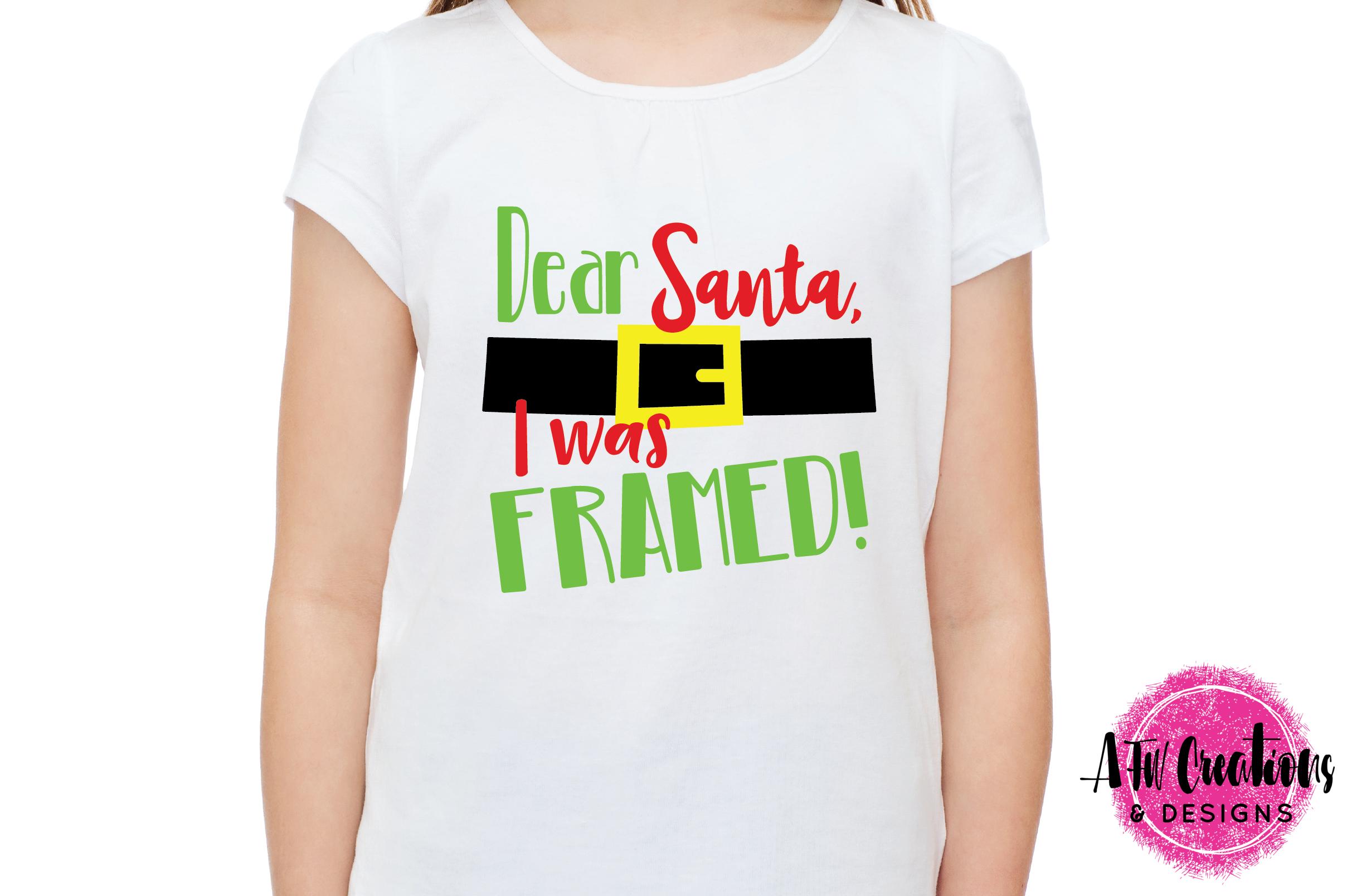 Dear Santa - I Was Framed - SVG, DXF, EPS Cut File example image 2