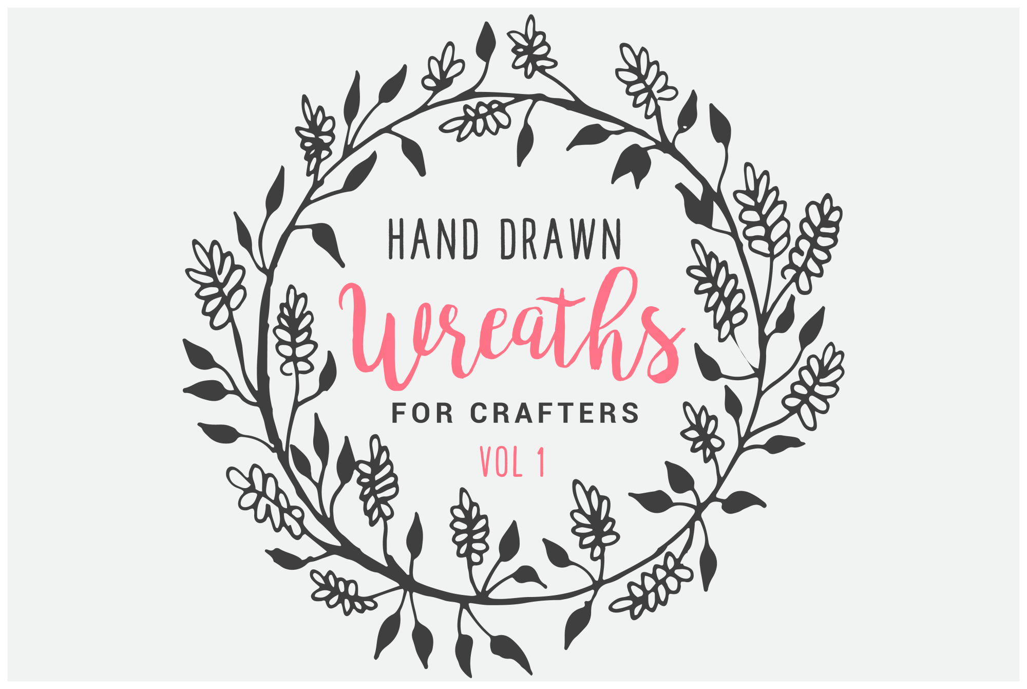 Hand Drawn Wreaths for Crafters Vol 1 example image 1