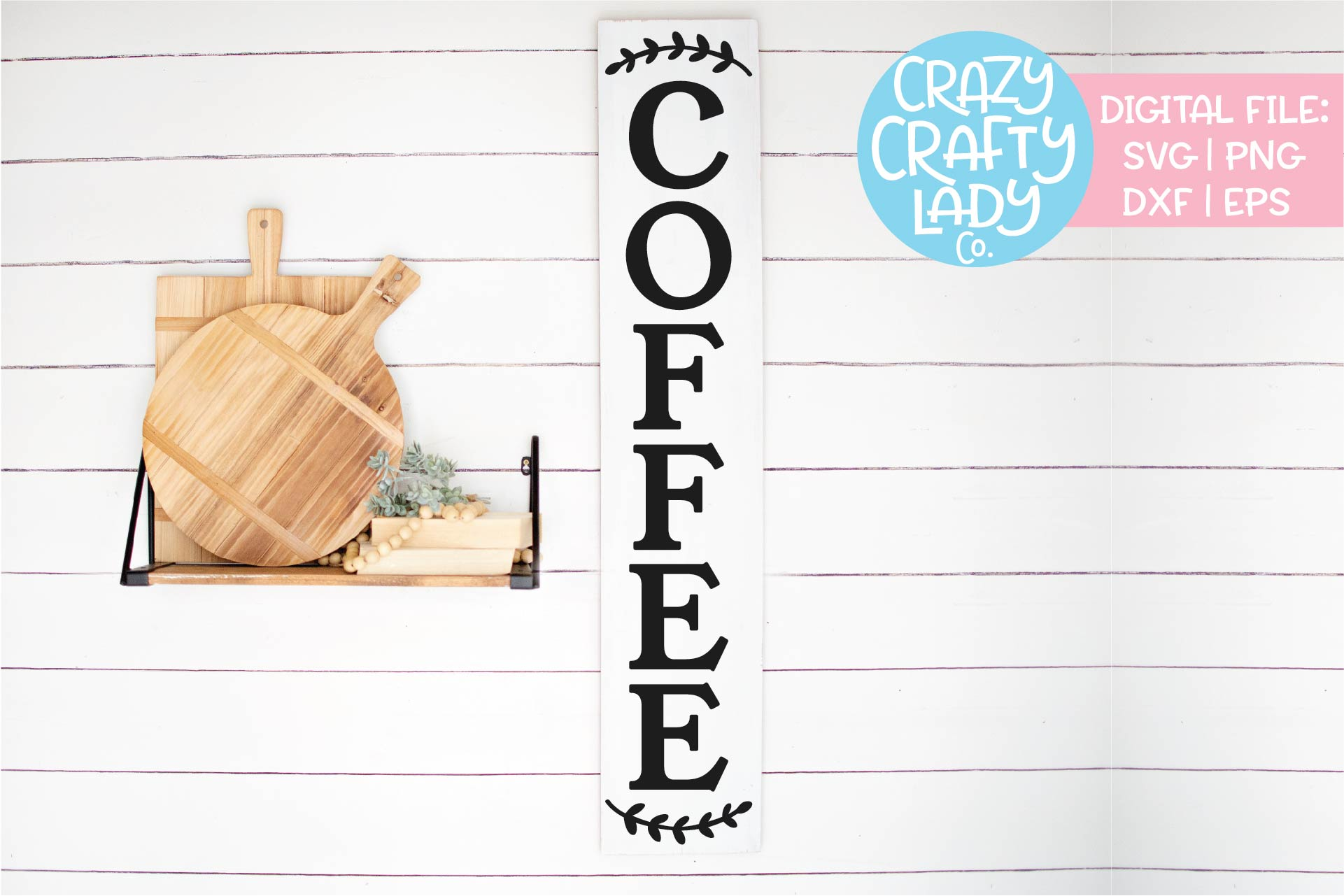 Vertical Coffee Sign Kitchen SVG DXF EPS PNG Cut File example image 1